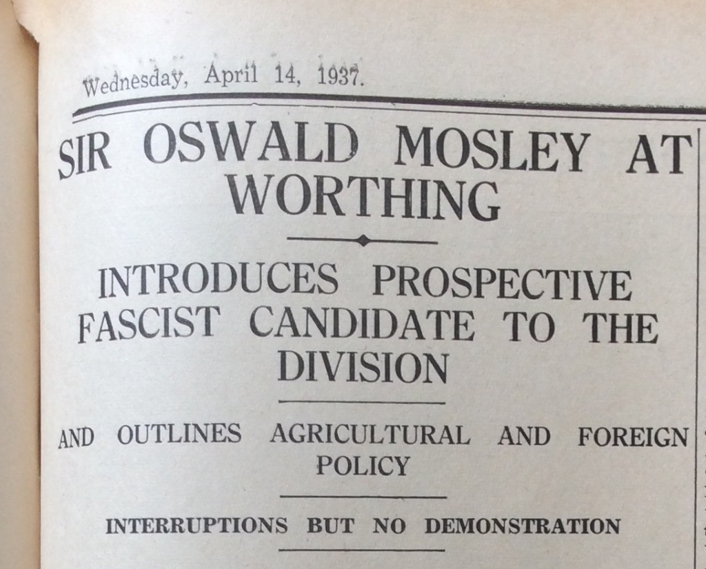 Newspaper headline announcing a visit to Worthing from Oswald Mosley.