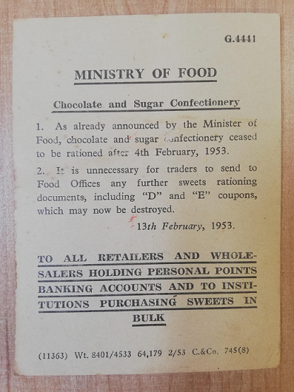 Notice from the Ministry of Food regarding the ending of rationing for sugar confectionery and chocolate after the 4th of February 1953