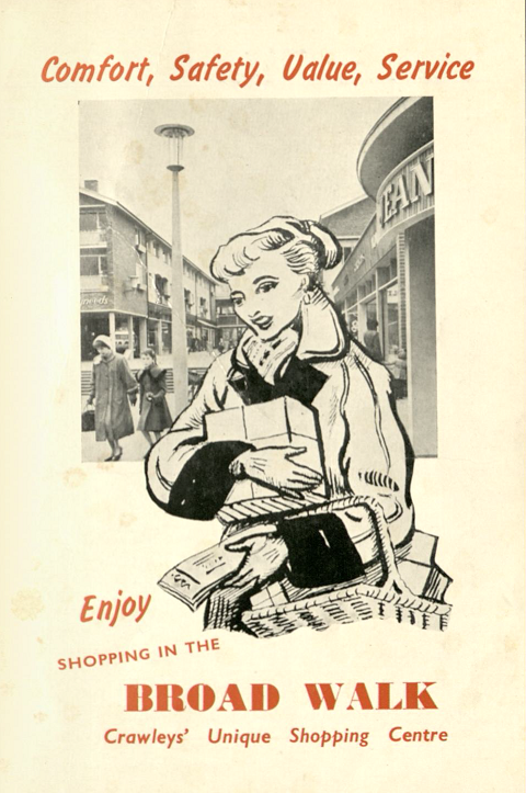 The front cover features a black and white photograph of the shopping centre of Crawley with a cartoon lady superimposed in front. She is holding baskets and boxes of shopping. The caption reads: Comfort, Safety, Value, Service. Enjoy shopping in the Broad Walk, Crawley's Unique Shopping Centre